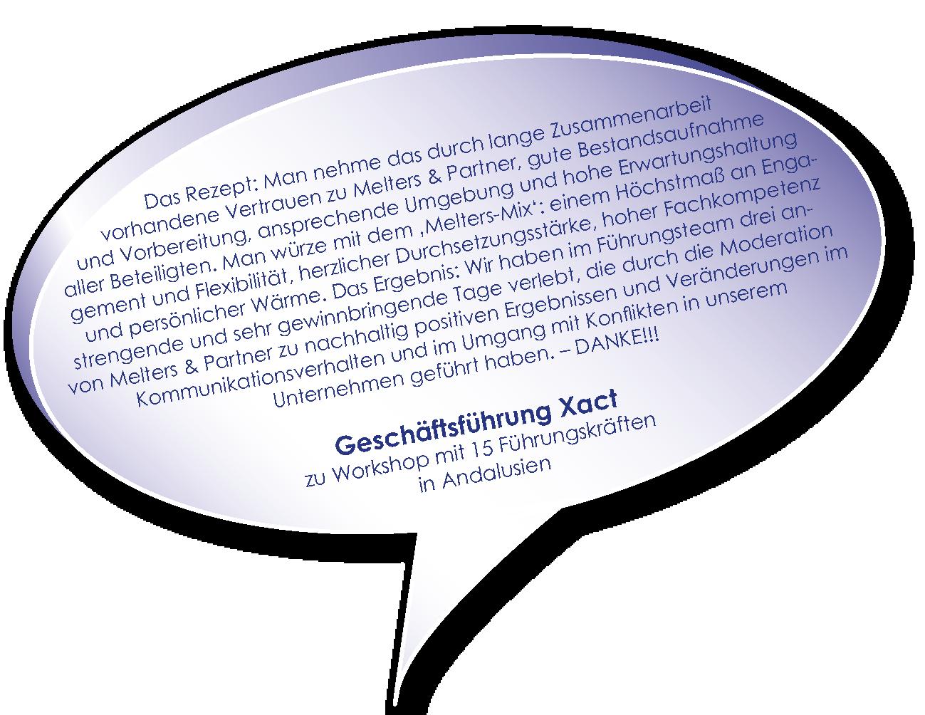 Testimonial der Xact zu Workshop Unternehmenszukunft sichern mit Melters und Partner